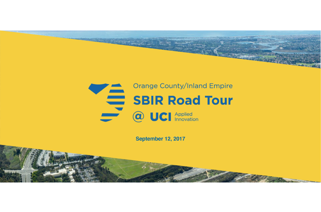 SBIR Road Tour - UCI - Applied Innovation - UCI - Applied Innovation