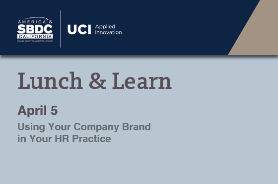 Lunch & Learn: Using Your Company Brand in Your HR Practice