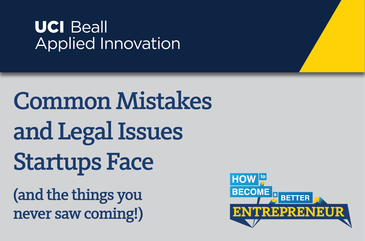 Common Mistakes and Legal Issues Startups Face (and the things you never saw coming!)