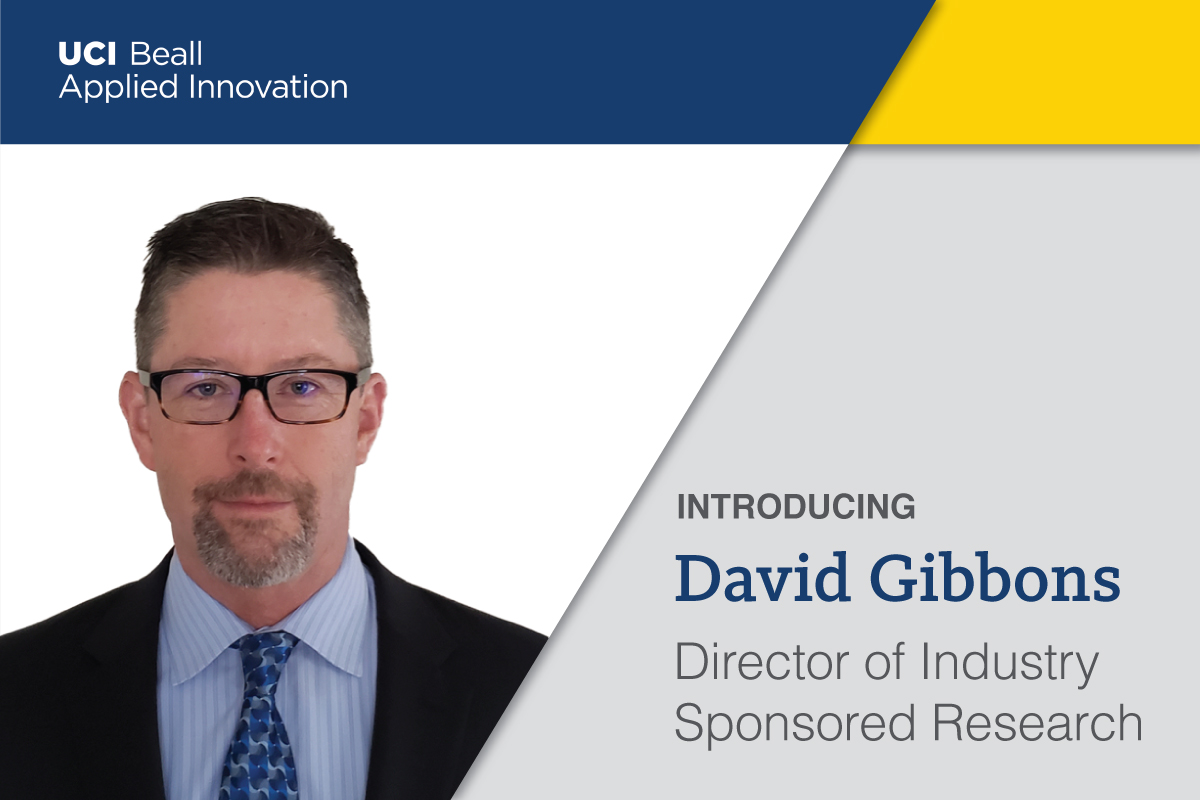 David Gibbons Named Director, Industry Sponsored Research, at UCI Beall Applied Innovation