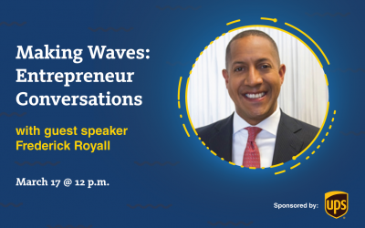 Making Waves: Entrepreneur Conversations with Frederick Royall