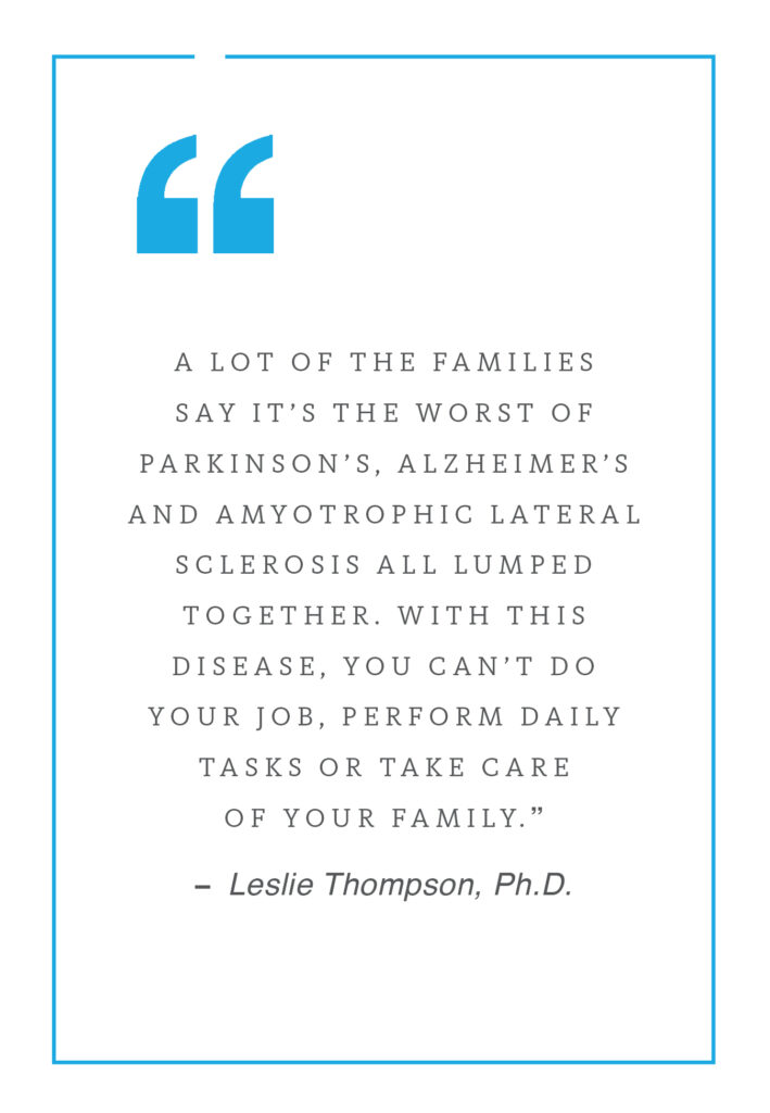 quote about Huntington's disease said by Leslie Thompson